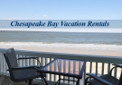 Chesapeake Bay Vacation Rentals